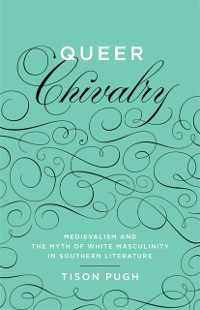 Cover Queer Chivalry