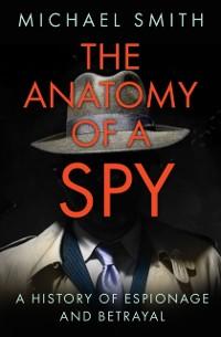 Cover Anatomy of a Spy