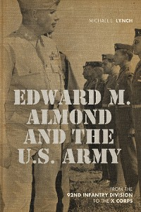 Cover Edward M. Almond and the US Army