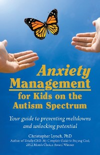Cover Anxiety Management for Kids on the Autism Spectrum