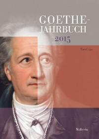Cover Goethe-Jahrbuch 132, 2015