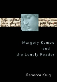 Cover Margery Kempe and the Lonely Reader