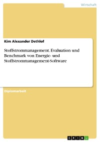 Cover Stoffstrommanagement. Evaluation und Benchmark von Energie- und Stoffstrommanagement-Software