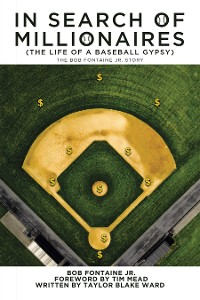 Cover In Search of Millionaires (The Life of a Baseball Gypsy)