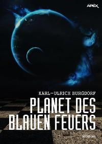 Cover PLANET DES BLAUEN FEUERS