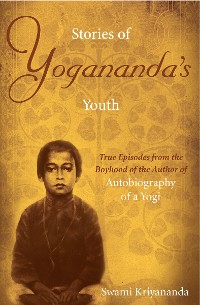 Cover Stories of Yogananda's Youth