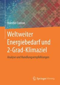 Cover Weltweiter Energiebedarf und 2-Grad-Klimaziel