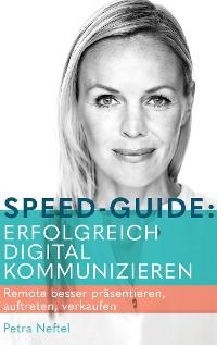 Cover Speed-Guide: Erfolgreich digital kommunizieren