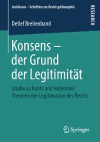 Cover Konsens – der Grund der Legitimität