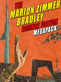 Cover The Marion Zimmer Bradley Science Fiction MEGAPACK®