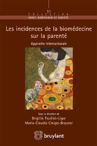 Cover Les incidences de la biomédecine sur la parenté