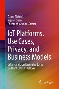 Cover IoT Platforms, Use Cases, Privacy, and Business Models