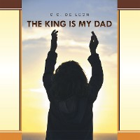 Cover The King Is My Dad