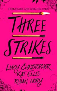 Cover Three Strikes