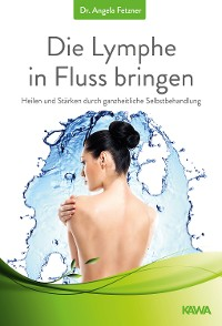 Cover Die Lymphe in Fluss bringen