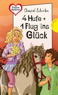 Cover 4 Hufe + 1 Flug ins Glück