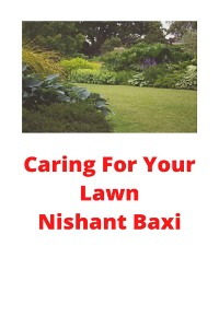 Cover Caring For Your Lawn