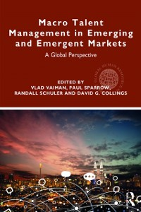 Cover Macro Talent Management in Emerging and Emergent Markets