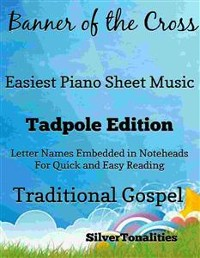 Cover Banner of the Cross Easiest Piano Sheet Music Tadpole Edition