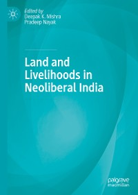 Cover Land and Livelihoods in Neoliberal India