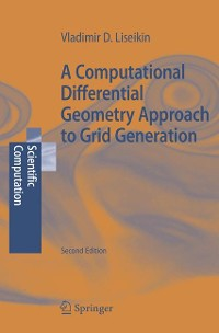 Cover A Computational Differential Geometry Approach to Grid Generation