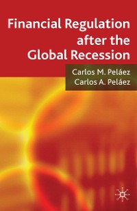 Cover Financial Regulation after the Global Recession