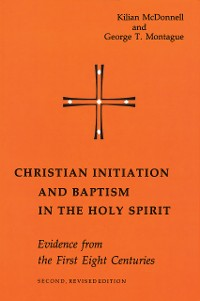Cover Christian Initiation and Baptism in the Holy Spirit