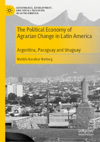 Cover The Political Economy of Agrarian Change in Latin America