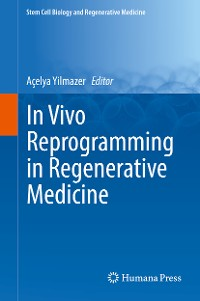Cover In Vivo Reprogramming in Regenerative Medicine