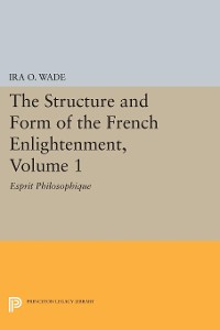 Cover The Structure and Form of the French Enlightenment, Volume 1