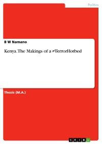 Cover Kenya. The Makings of a #TerrorHotbed