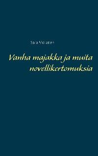 Cover Vanha majakka ja muita novellikertomuksia