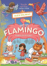 Cover Hotel Flamingo: Fabulous Feast