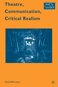 Cover Theatre, Communication, Critical Realism