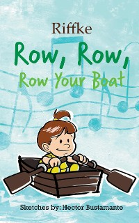 Cover Row, Row, Row Your Boat
