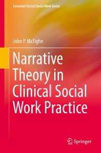 Cover Narrative Theory in Clinical Social Work Practice