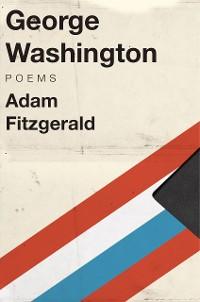Cover George Washington: Poems
