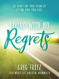 Cover Living With No Regrets