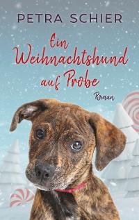 Cover Ein Weihnachtshund auf Probe