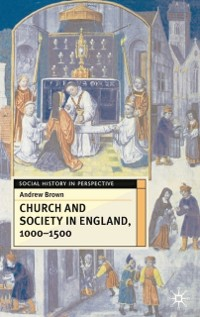 Cover Church And Society In England 1000-1500