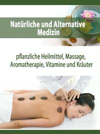 Cover Natürliche und Alternative Medizin