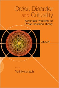 Cover Order, Disorder And Critically: Advanced Problems Of Phase Transition Theory - Volume 4