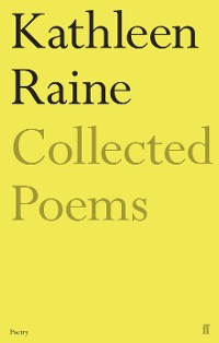 Cover The Collected Poems of Kathleen Raine