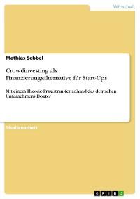 Cover Crowdinvesting als Finanzierungsalternative für Start-Ups
