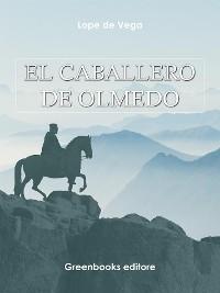 Cover El caballero de Olmedo