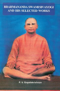 Cover Brahmanada Swami Sivayogi and His Selected Works