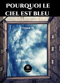 Cover Pourquoi le ciel est bleu - Tome 2