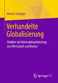 Cover Verhandelte Globalisierung