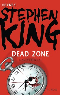 Cover Dead Zone – Das Attentat