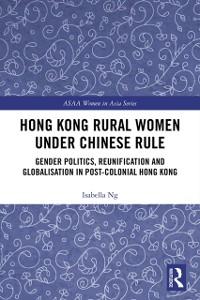 Cover Hong Kong Rural Women under Chinese Rule